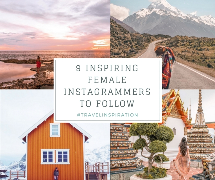 9 Inspiring Female Travel Instagrammers To Follow
